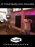 At Virtual Reality Store Amsterdam