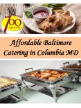Affordable Baltimore Catering in Columbia MD