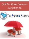 Call For Home Insurance Lexington SC