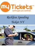 Reckless Speeding Ticket NY