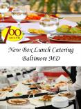 New Box Lunch Catering Baltimore MD