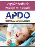 Popular Pediatric Dentist In Amarillo