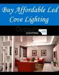 Buy Affordable Led Cove Lighting