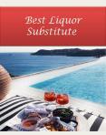 Best Liquor Substitute
