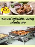 Best and Affordable Catering Columbia MD