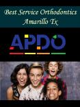 Best Service Orthodontics Amarillo Tx