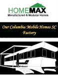 Our Columbia Mobile Homes SC Factory