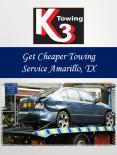 Get Cheaper Towing Service Amarillo, TX