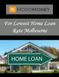 For Lowest Home Loan Rate Melbourne
