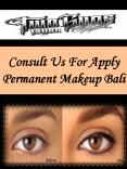 Consult Us For Apply Permanent Makeup Bali