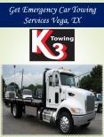 Get Emergency Car Towing Services Vega, TX
