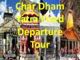 Char dham yatra fixed departure tour