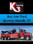 Best Semi Truck Recovery Amarillo, TX