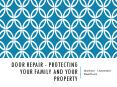 Door Repair - Protecting Your Family And Your Property