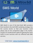 SMS World Offers the High Effective Bulk SMS Services