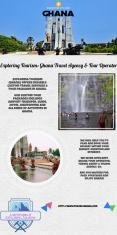 Exploring Tourism:  Ghana tour operator & Ghana travel agent