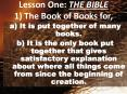 Lesson One: THE BIBLE 1 The Book of Books for,