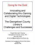 Going for the Gold Innovating and Collaborating thru Gaming and Digital Technologies The Georgetown