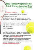 2009 Tennis Program at the British Airways Concorde Club starting on Sunday 19409