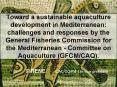 Toward a sustainable aquaculture development in Mediterranean: challenges and responsesby the Genera