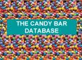THE CANDY BAR DATABASE