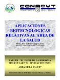 APLICACIONES BIOTECNOLOGICAS RELATIVAS AL AREA DE LA SALUD M'Sc' Jos Roberto Alegra Coto Jefe Depto'