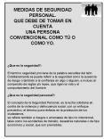 MEDIDAS DE SEGURIDAD PERSONAL' QUE DEBE DE TOMAR EN CUENTA UNA PERSONA CONVENCIONAL COMO T O COMO YO