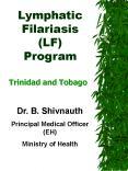 Lymphatic Filariasis LF Program