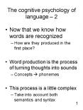 The cognitive psychology of language 2