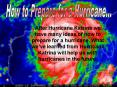 After Hurricane Katrina we have many ideas of how to prepare for a hurricane. What weve learned from