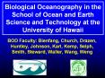 Biological Oceanography in the School of Ocean and Earth Science and Technology at the University of Hawaii