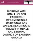 WORKING WITH SMALLHOLDER FARMERS: IMPLEMENTING A DAIRY GOAT AND ANIMAL HEALTHCARE PROJECT IN MBALE A