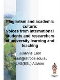 Plagiarism and academic culture: voices from international students and researchers of university le