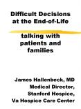 Difficult Decisions at the End-of-Life talking with patients and families