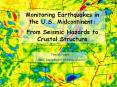 Monitoring Earthquakes in the U'S' Midcontinent:
