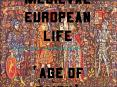 Medieval European Life Age of Faith