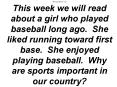 Morning Warm Up This week we will read about a girl who played baseball long ago. She liked running