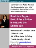 Ms Bayan Sami Abdul Rahman High Representative to the UK of the Kurdistan Regional Government will b